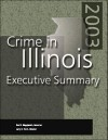 Crime In Illinois 2003 Executive Summary