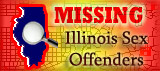 Missing Illinois Sex Offenders
